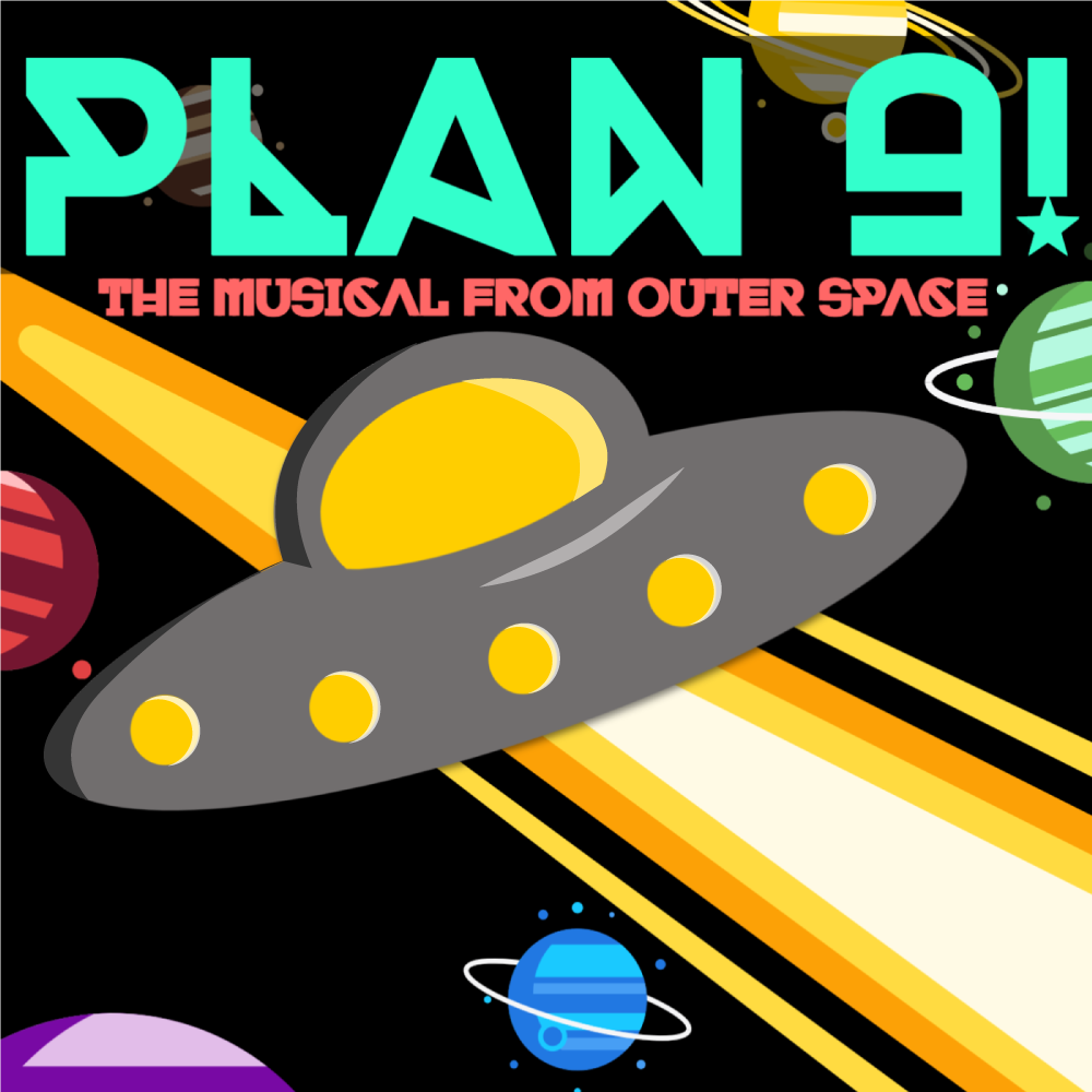Plan 9!: The Musical from Outer Space